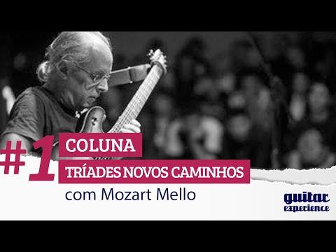 Mozart Mello - Tríades Novos Caminhos - Aula 01 segunda parte