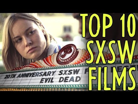 Top 10 Movies at SXSW Film Festival 2013!