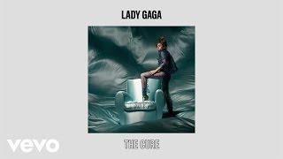 Lady Gaga - The Cure (Audio)