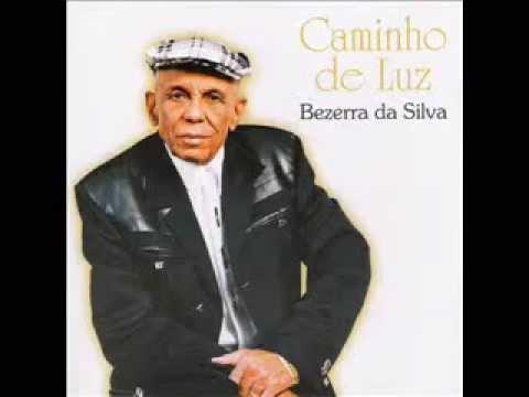Bezerra da Silva-Caminho de Luz-2004-Cd Completo