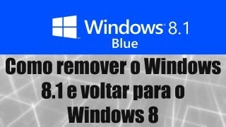 Windows 8.1 Como Remover O Windows 8.1 E Voltar Para O