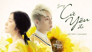 Cứ Yêu Đi - Đức Phúc ft Hòa Minzy (OST 100 Ngày Bên Em)