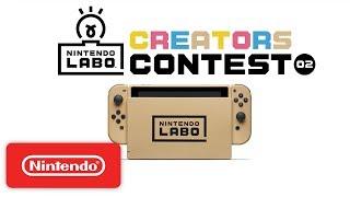Nintendo Labo Creators Contest No.2 Kick Off! - Nintendo Switch