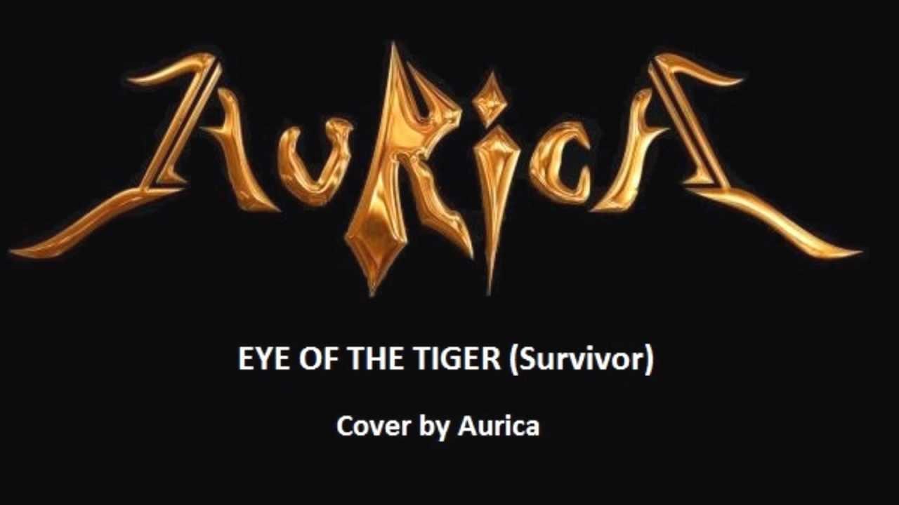 eye of the tiger survivor by aurica youtube. Black Bedroom Furniture Sets. Home Design Ideas
