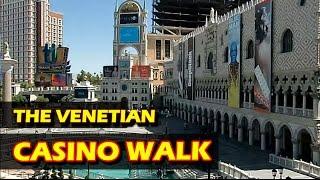 A Walk Through The Venetian Hotel & Casino In Las Vegas