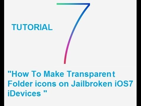 [TUTORIAL] How To Make Transparent Folder Icond On iOS7 Jailbroken iDevices![Cydia][Jailbreak]