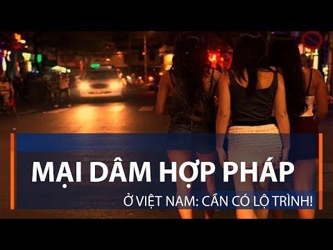 Mại dâm hợp pháp ở Việt Nam: Cần có lộ trình! | VTC