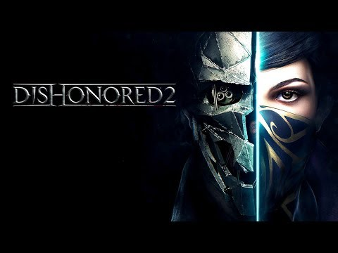 Dishonored 2 # mission # 1