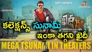 Khaidi Collections Tsunami in theaters Continues..
