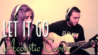 Frozen Let It Go (Acoustic Cover)