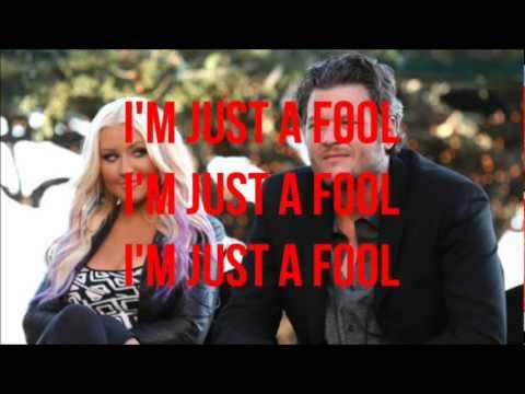 Christina Aguilera - Just a Fool (feat. Blake Shelton) [Lyrics On Screen]