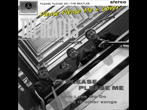 Please Please Me + Cover