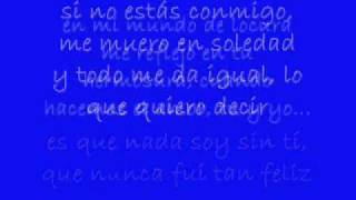 David Bisbal Cuando Hacemos El Amor Con Letra