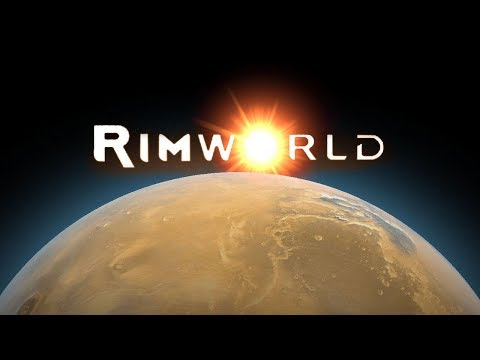 Rimworld - Alpha 2 - Modded - Part 12