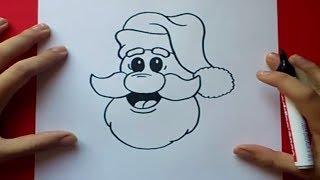 Como Dibujar A Papa Noel Paso A Paso How To Draw Santa