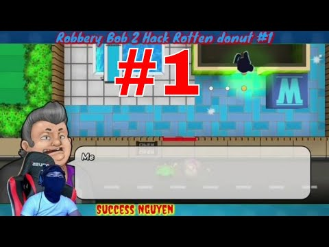 Video Game 2k - Robbery Bob 2 - Rotten Donut - Teleportation Mine # 1 - Success Nguyen