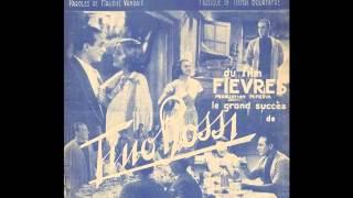 Tino Rossi -  Etrange melodie