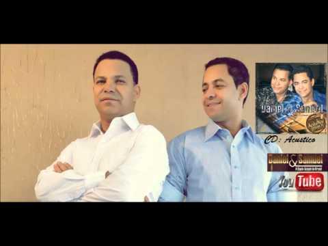 Daniel e Samuel   Unção Divina   2009