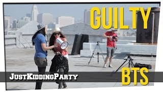 """Guilty"" Behind The Scenes"
