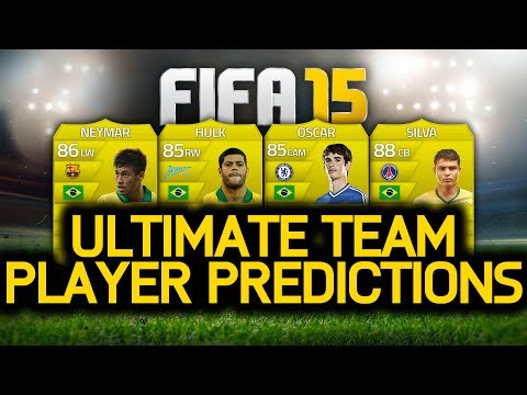 FIFA 15 ULTIMATE TEAM PLAYER PREDICTIONS! NEYMAR, OSCAR, HULK & THIAGO SILVA! FUT 15!