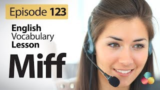Miff English Vocabulary Lesson # 123 Free English