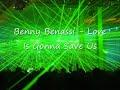 Benny Benassi Love Is Gonna Save Us