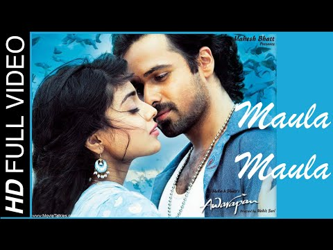 Maula Maula - Awarapan (2007) *HD* - Full Song [HD] - Emraan Hashmi &amp; Shriya Saran