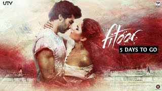 5 Days To Go | Aditya Roy Kapur & Katrina Kaif | Fitoor | In Cinemas Feb 12
