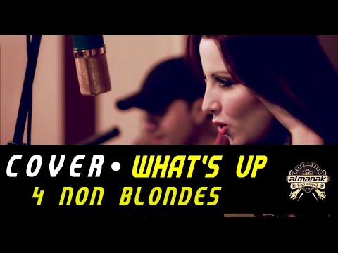 What's Up - 4 Non Blondes - Almanak Unplugged