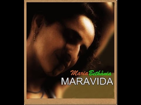 Maria Bethânia - Maravida