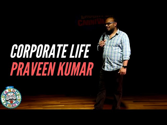 This is a small clip from Bangalore based Comedian Praveen Kumar's one hour solo show