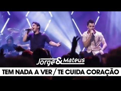 Jorge e Mateus - Tem Nada a Ver /Te Cuida Coração - [DVD Ao Vivo Em Goiânia] - (Clipe Oficial)