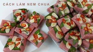CÁCH LÀM NEM CHUA - toan trinh cook