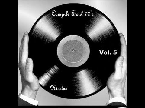 Compile Soul - Funk 70's ( Vol.5 ) HD