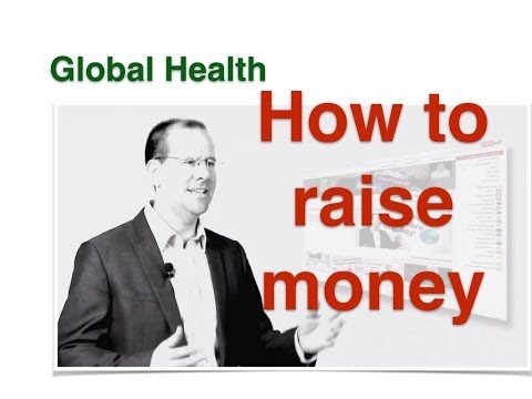 How to raise money in Global Health