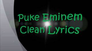 Puke Clean Lyrics Eminem