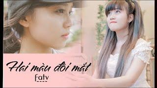 [Phim Ngắn Cảm Động ]- Hai Màu Đôi Mắt-[FA tv official]-The Child's Heart-Lương Ái Vi-Cherry Nguyễn