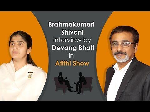 Exclusive interview with Brahmakumari Shivani Didi by Devang Bhatt