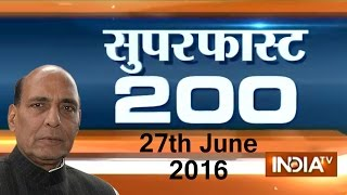 Superfast 200 | 27th June, 2016 ( Part 3 ) - India TV