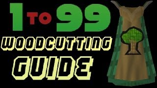 1-99 Woodcutting Guide Runescape 2014 Fastest Methods