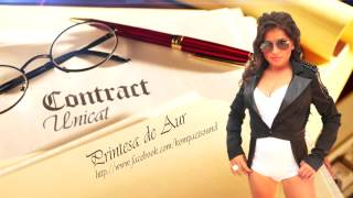 Printesa De Aur Am Un Contract Unicat HIT (Manele Gratis
