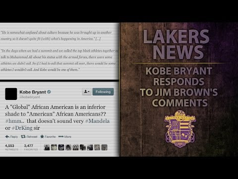"Lakers' Kobe Bryant Responds To Jim Brown's Comments, ""I've Never Even Met Him"""