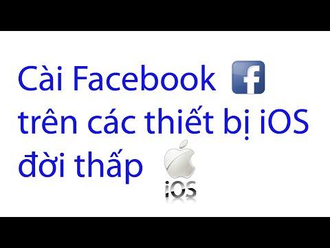 Cài Facebook trên iPhone , iPad chạy iOS 4,iOS 5,iOS 6.1.3