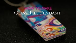 Cooking | How to Make Glass Tile Pendant | How to Make Glass Tile Pendant