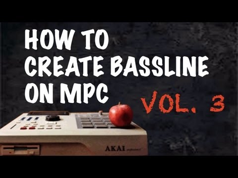How to Create Bassline on MPC Vol. 3