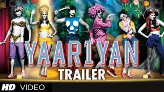 Yaariyan Theatrical Trailer (Official)