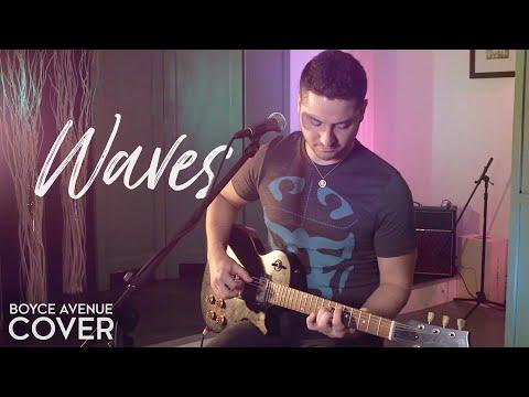 Waves - Mr. Probz (Robin Schulz Remix)(Boyce Avenue cover) on iTunes & Spotify