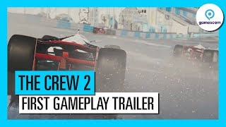 The Crew 2 - Gamescom 2017 Játékmenet Trailer