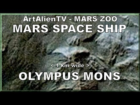Mars Alien Space Ship - Olympus Mons UFO: Huge 1 km Wide Starship: Mars ZOO 2014. ArtAlienTV 1080p