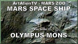 Mars Alien Space Ship Olympus Mons UFO: Huge 1 Km Wide